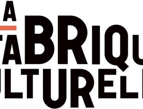 Entrevue avec La Fabrique culturelle
